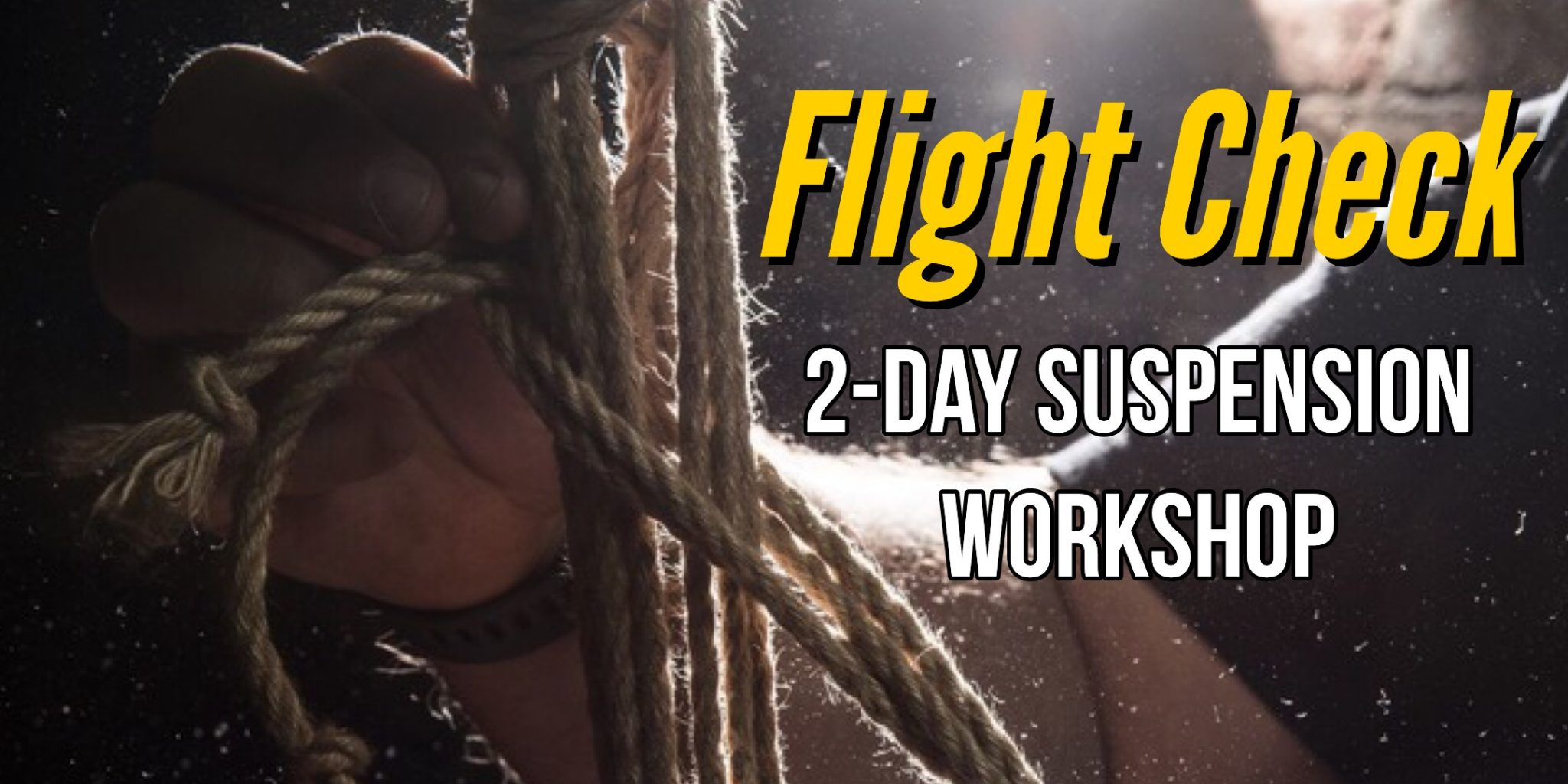Flight Check: A Two-Day Suspension Workshop